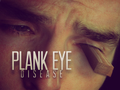 Plank eye
